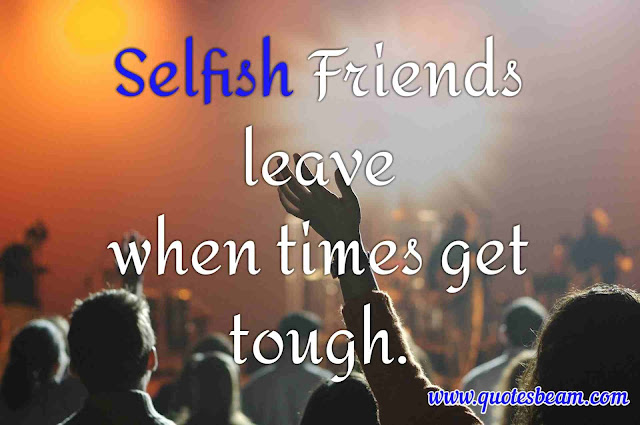 selfish world quotes