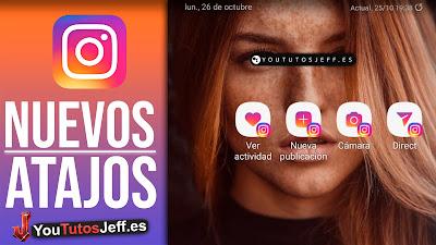Como Poner los Nuevos Atajos de Instagram
