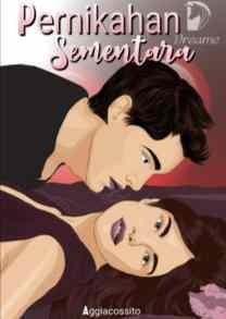 Novel Pernikahan Sementara Karya Aggiacossito Full Episode