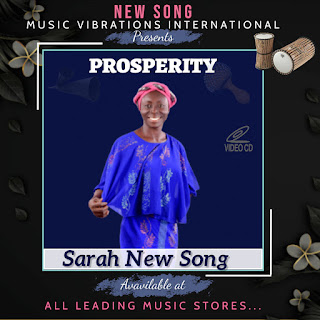 Sarah New Song Music titled Properity