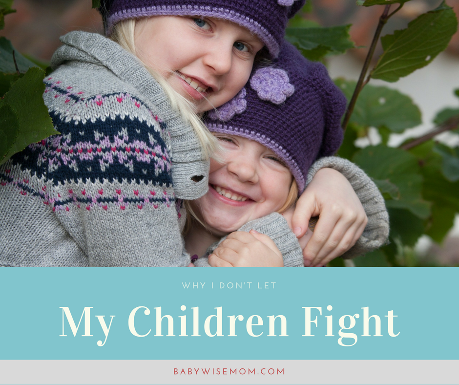 Why I don't let my children fight