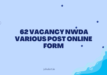62 Vacancy NWDA Various Post Online Form