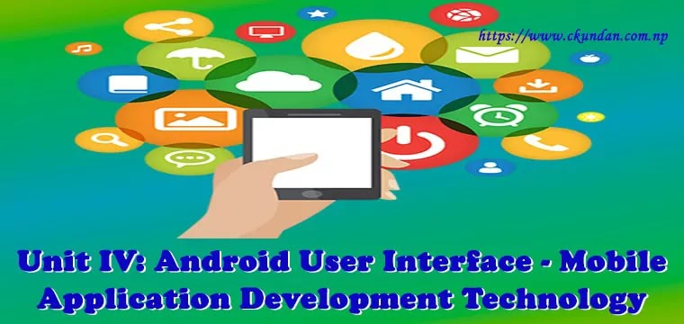Android User Interface - Mobile Application Development Technology
