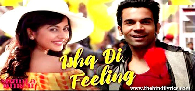 Ishq Di Feeling Lyrics – Shimla Mirch
