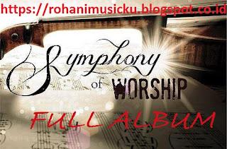 Download Lagu Full Album Shympony Worship Terpopuler dan Terlengkap