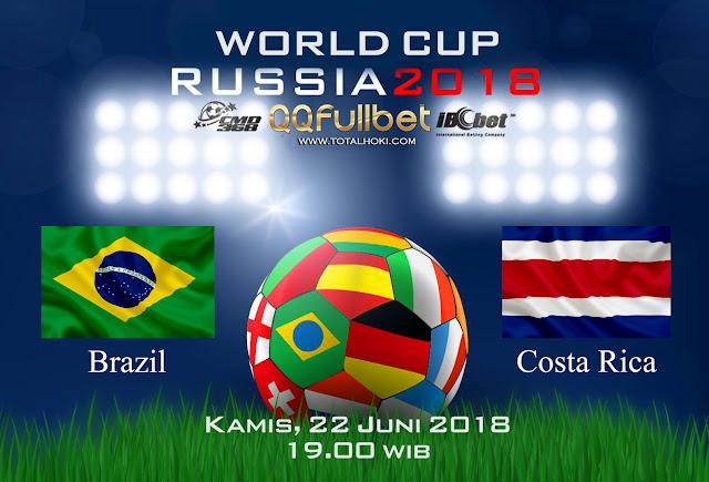BOLA88 - PREDIKSI BOLA PIALA DUNIA : BRAZIL VS COSTA RICA 22 JUNI 2018 ( RUSSIA WORLD CUP 2018 )