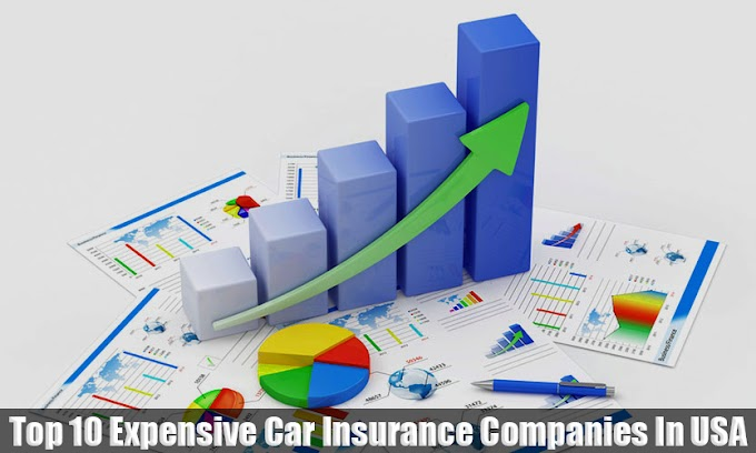 Top 10 Expensive Car Insurance Companies In USA