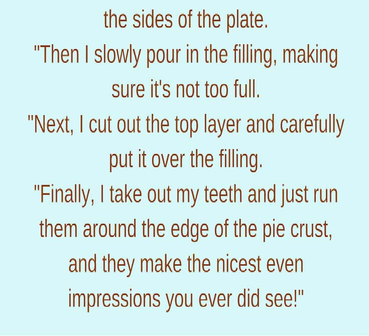 Make Pie Just Like How Grandma ... Granniesjokes.com