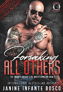 Forsaking All Others by Janine Infante Bosco