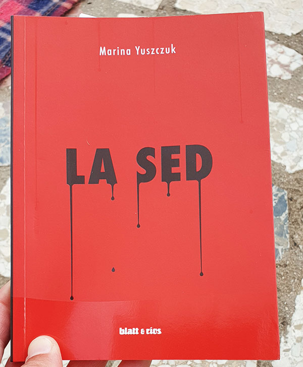 «La sed» de Marina Yuszczuk (Blatt & Ríos)