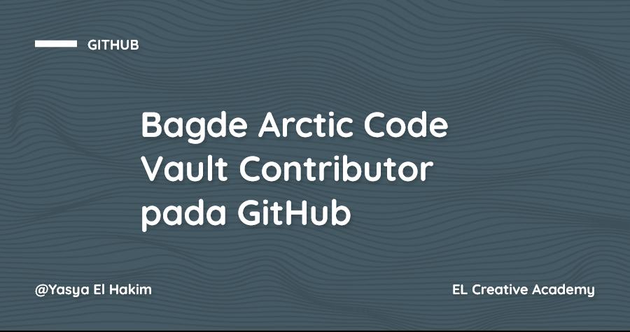 Apa itu Arctic Code Vault Contributor pada GitHub?