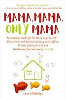 single mother, single mothering, single parenting, memoir, recipes, humour