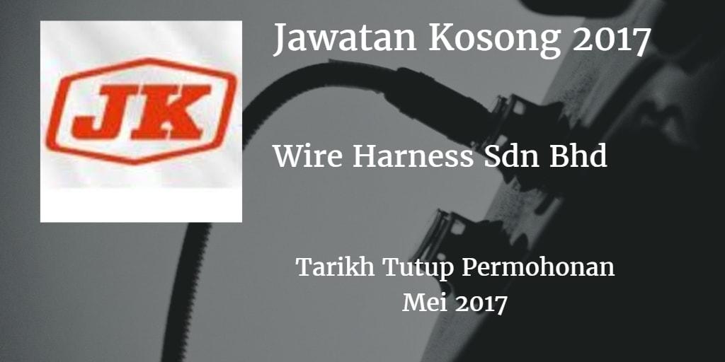 Jawatan Kosong J.K WIRE HARNESS SDN BHD Mei 2017