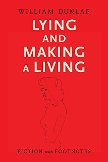 Lying and Making a Living: Fiction with Footnotes by William Dunlap - book promotion sites