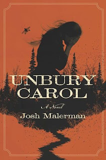 Unbury Carol by Josh Malerman book cover