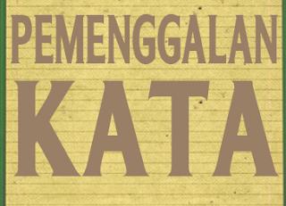 19 Contoh Pemenggalan Kata Dasar dalam Kalimat Bahasa Indonesia