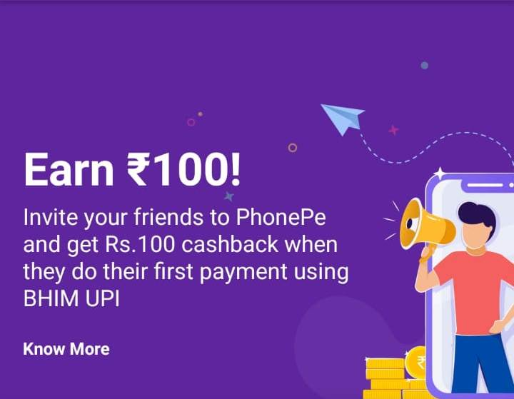 Refer n Earn Rs 100 Per Referral from PhonePe