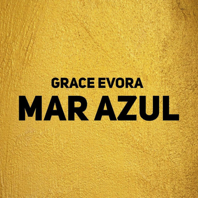 Grace Evora - Mar Azul