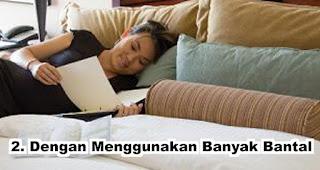 Sifat orang yang tidur dengan Menggunakan Banyak Bantal