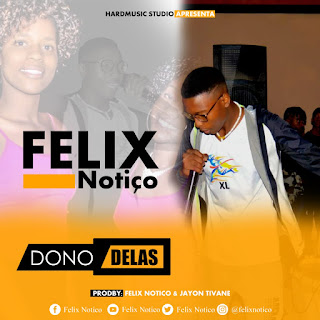 Félix Notiço – Dono Delas ( 2019 ) [DOWNLOAD]