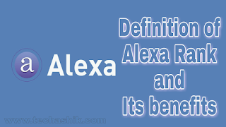 Definition of Alexa Rank and its benefits