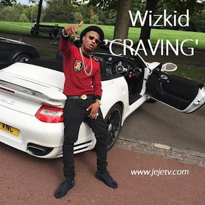 Wizkid - Craving (Prd. Del B)