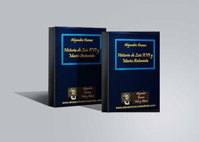 Historia de Luis XVI y Maria Antonieta Alejandro Dumas