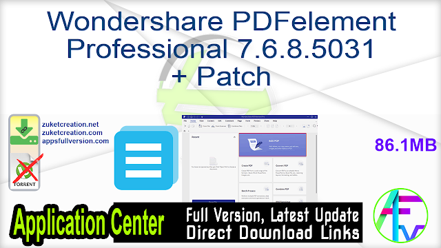 Wondershare PDFelement Professional 7.6.8.5031 + Patch