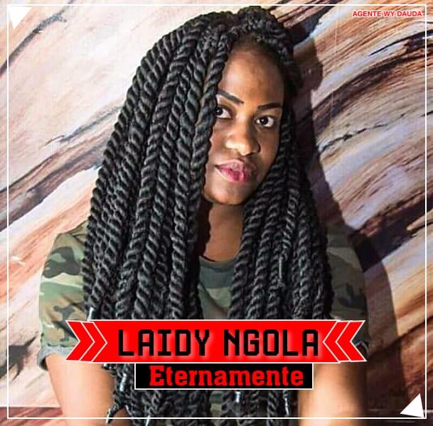 Laidy Ngola - Eternamente