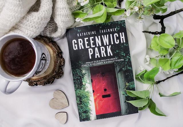 """""""Greenwich Park"""" Katherine Faulkner - patronacka recenzja przedpremierowa"""