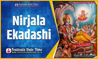 2020 Nirjala Ekadashi Vrat Date and Time, 2020 Nirjala Ekadashi Festival Schedule and Calendar