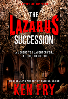 The Lazarus Succession, Historical Thriller by Ken Fry