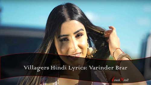 Villagers-Hindi-Lyrics-Varinder-Brar