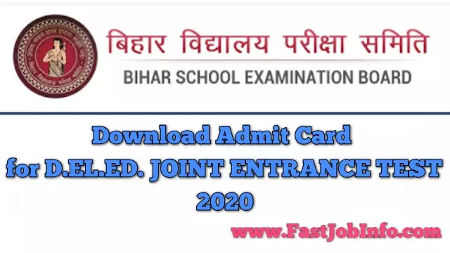 Download Dummy Admit Card for D.EL.ED. JOINT ENTRANCE TEST, 2020