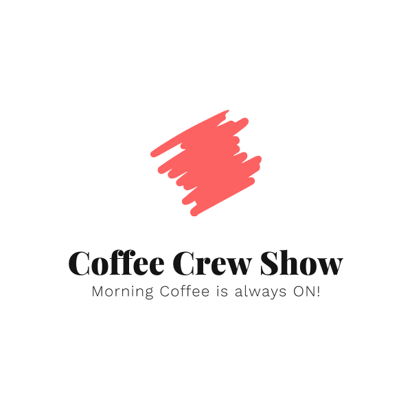 Coffee Crew Show Podcasts