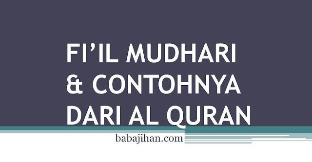 contoh fi'il mudhari di dalam al quran