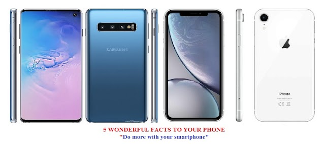 5 WONDERFUL FACTS TO YOUR PHONE