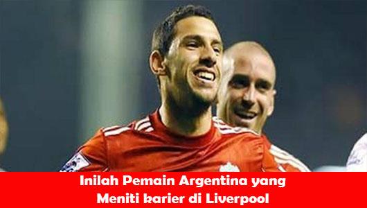 Inilah Pemain Argentina yang Meniti karier di Liverpool