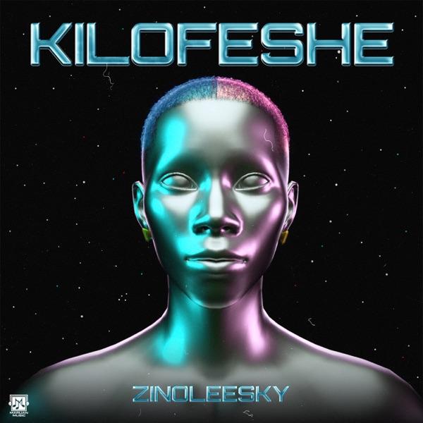 """Zinoleesky – """"Kilofeshe Lyrics"""""""
