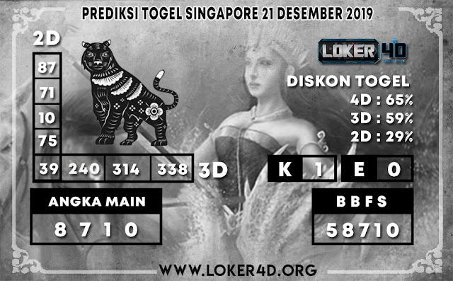 PREDIKSI TOGEL SINGAPORE LOKER4D 21 DESEMBER 2019