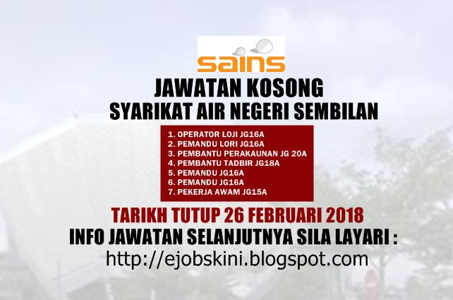 Jawatan Kosong Syarikat Air Negeri Sembilan Sains 26 Februari 2018