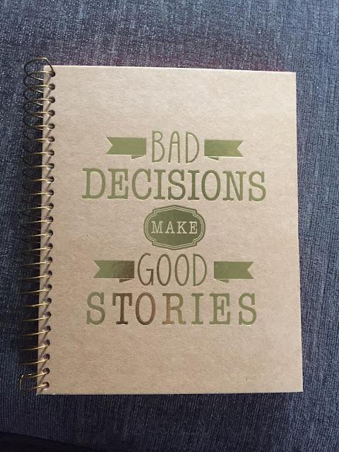 Bad decisions make good stories home sense notebook haul