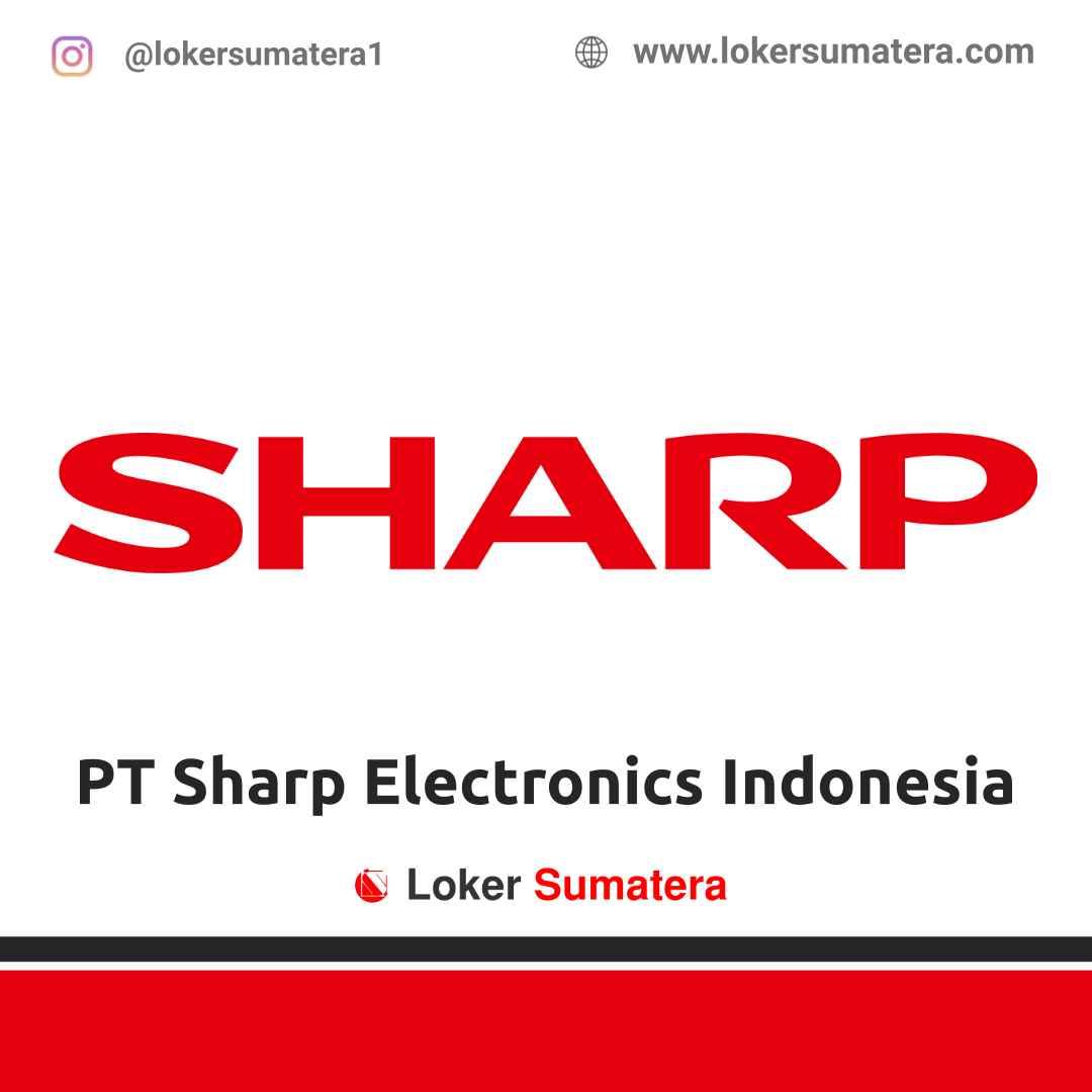 Lowongan Kerja Padang: PT Sharp Electronics Indonesia Maret 2021