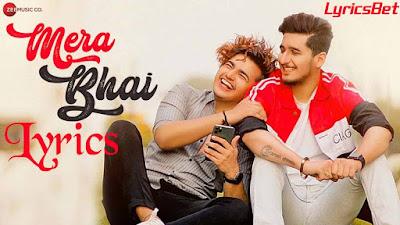 Mera Bhai Lyrics - Vikas Naidu & Shubham Singh Rajput