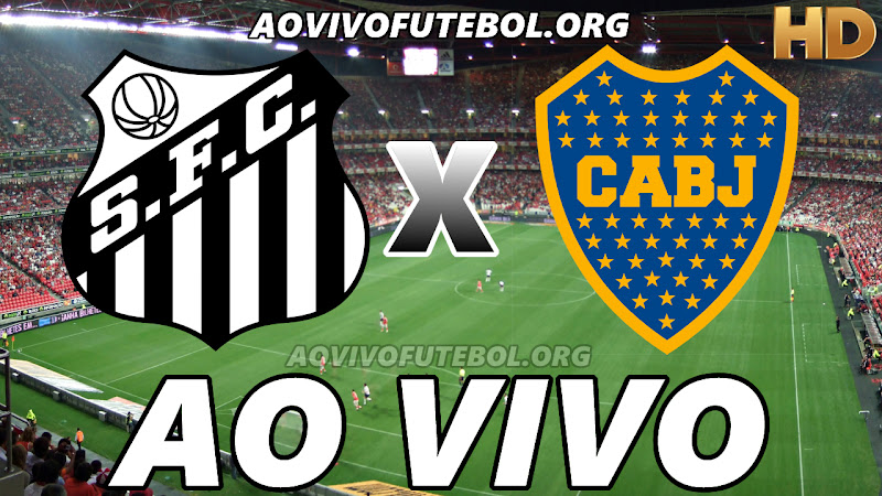 Assistir Santos vs Boca Juniors Ao Vivo HD