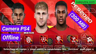 Download PES 2020 PPSSPP Android Ukuran Kecil (300 MB) Camera PS4 Offline Terbaru