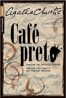 CAFE PRETO - Agatha Christie