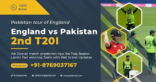 Pak vs Eng Sure T20 2nd Match 100% Sure Today Match Prediction Tips