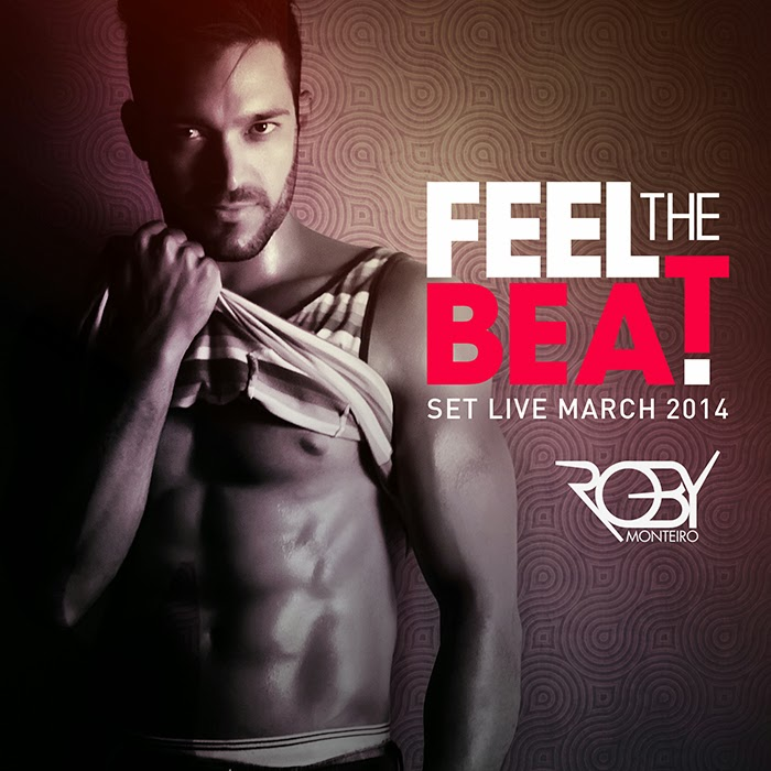 DJ Roby Monteiro - Feel The Beat (Set Live March 2014)