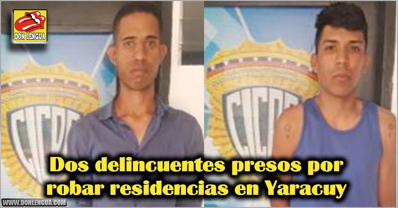 Dos delincuentes presos por robar residencias en Yaracuy